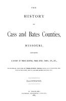 The History of Cass and Bates Counties  Missouri PDF