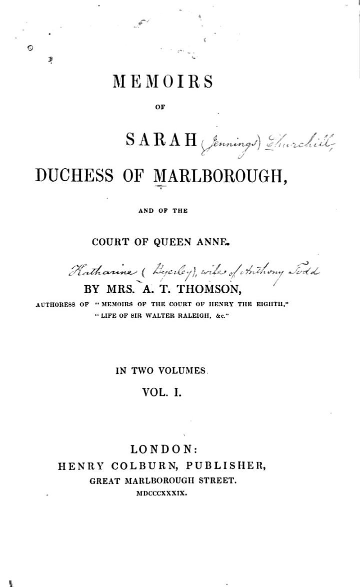 Memoirs of Sarah, Duchess of Marlborough, and of the Court of Queen Anne: 2
