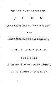The Duty of Contending for the Faith: A Sermon Preached at the Primary Visitation of the Most Reverend John Lord Archbishop of Canterbury, .... on Saturday, July 1, 1786. By George Horne, ... To which is Subjoined a Discourse on the Trinity in Unity, Volume 4