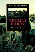 The Cambridge Companion to Thomas Hardy PDF