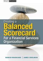 Creating a Balanced Scorecard for a Financial Services Organization PDF