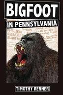 Bigfoot in Pennsylvania