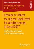 Beitr  ge zur Jahrestagung der Gesellschaft f  r Musikforschung in Kassel 2017 PDF