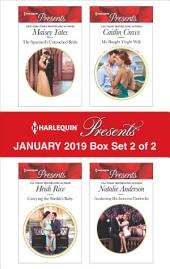 Harlequin Presents January 2019 - Box Set 2 of 2: An Anthology