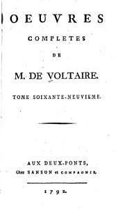 Oeuvres complètes de M. de Voltaire: Volume69