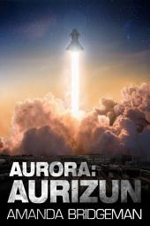 Aurora: Aurizun (Aurora 7)
