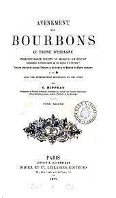 Avénement des Bourbons au trône d'Espagne, Correspondance inédite du marquis d'Harcourt, publ. avec une intr. et des notes par C. Hippeau: Volume 2
