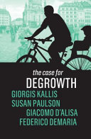 The Case for Degrowth