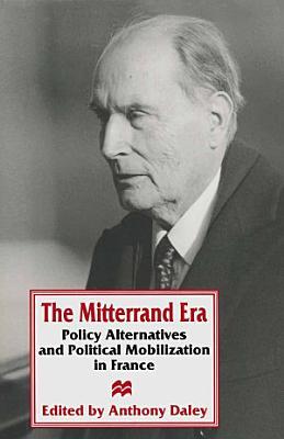 The Mitterrand Era PDF