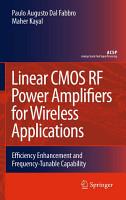Linear CMOS RF Power Amplifiers for Wireless Applications PDF