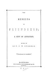 The Memento of Friendship: A Gift of Affection