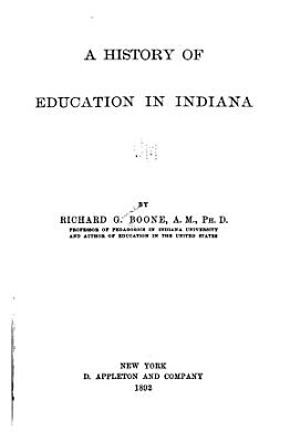 A History of Education in Indiana PDF