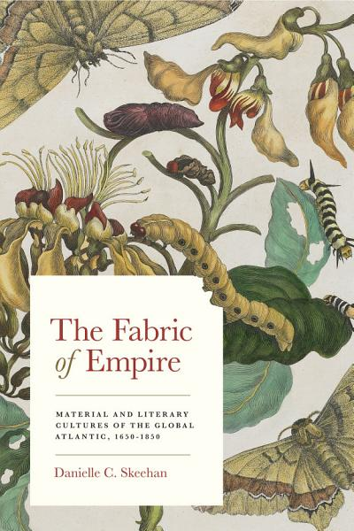 Download The Fabric of Empire Book