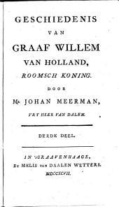 Geschiedenis van Graaf Willem Holland, Roomsch koning: Volume 3