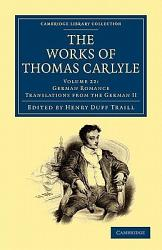 The Works Of Thomas Carlyle Book PDF