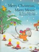 Merry Christmas  Matty Mouse