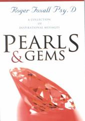 Pearls & Gems: A Collection of Articles, Stories, Reflections, and Inspirations from a Therapist to His Patient : From A to Z