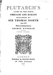 Plutarch's Lives of the Noble Grecians and Romans: Volume 5