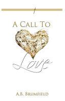 A Call to Love PDF