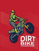 Dirt Bike Coloring Book