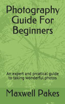 Photography Guide For Beginners