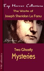Two Ghostly Mysteries: Horror Collections