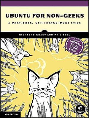 Ubuntu for Non Geeks  4th Edition