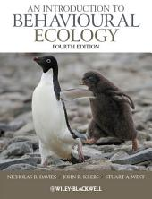 An Introduction to Behavioural Ecology: Edition 4