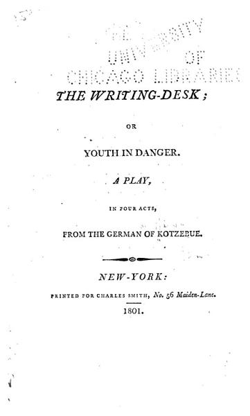 The Writing Desk; [or, Youth in Danger]