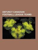 Defunct Canadian Football League Teams