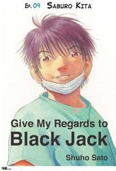 Give My Regards to Black Jack - Ep.09 Saburo Kita (English version)