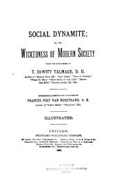 Social Dynamite: Or, The Wickedness of Modern Society