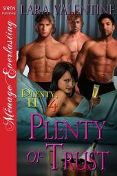 Plenty of Trust [Plenty, FL 4]
