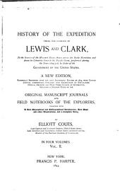 History of the Expedition Under the Command of Lewis and Clark: To the Sources of the Missouri River, Thence Across the Rocky Mountains and Down the Columbia River to the Pacific Ocean, Performed During the Years 1804-5-6, by Order of the Government of the United States, Volume 2