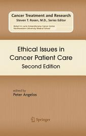 Ethical Issues in Cancer Patient Care: Edition 2