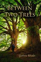 Between Two Trees PDF