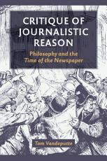 Critique of Journalistic Reason PDF