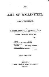 The Life of Wallenstein, Duke of Friedland