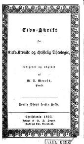 Tids-skrift for kirke-krønike og christelig Theologie: Bind 1