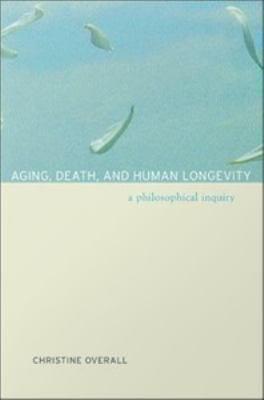 Aging  Death  and Human Longevity PDF