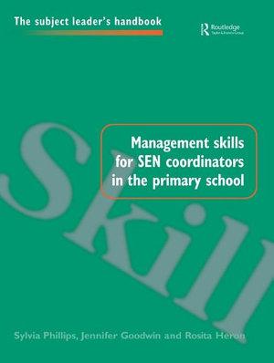 Management Skills for SEN Coordinators in the Primary School PDF