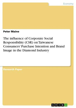 The influence of Corporate Social Responsibility  CSR  on Taiwanese Consumers    Purchase Intention and Brand Image in the Diamond Industry PDF