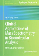 Clinical Applications of Mass Spectrometry in Biomolecular Analysis PDF