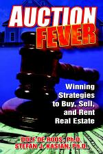 Auction Fever: Winning Strategies to Buy, Sell, and Rent Real Estate