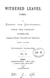 Withered leaves, from the Germ. by B. Ness: Volume 3