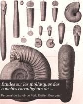 Études sur les mollusques des couches corralligènes de Valfin (Jura)