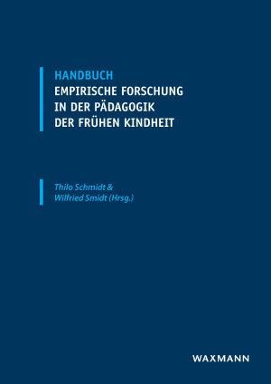 Handbuch empirische Forschung in der P  dagogik der fr  hen Kindheit PDF