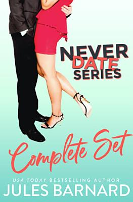 Never Date: The Complete Series