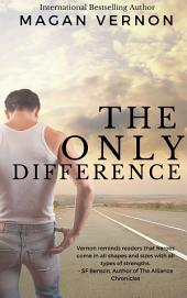 The Only Difference: The Only Series #5