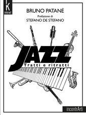 Jazz: Tratti e ritratti